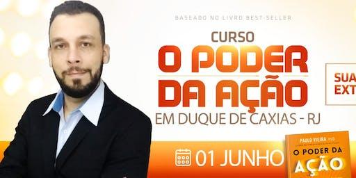 Curso O Poder da Ação - Duque de Caxias