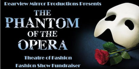 Rearview Mirror Production Presents Theatre of Fashion: Fashion Show Fundraiser tickets