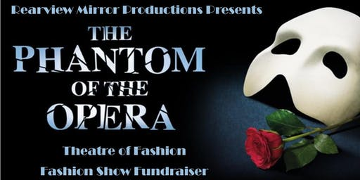 Rearview Mirror Production Presents Theatre of Fashion: Fashion Show Fundraiser
