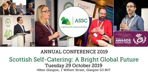 Association of Scotland's Self-Caterers (ASSC) Conference 2019: Scottish Self-Catering: A Bright Global Future