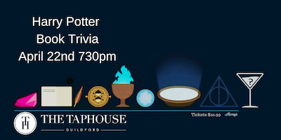 Harry Potter Book Trivia - April 22nd 730pm Taphouse Guildford