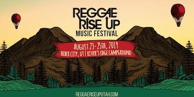 Reggae Rise Up Utah Festival 2019 - Tickets