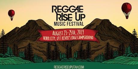 Reggae Rise Up Utah Festival 2019 - Tickets tickets