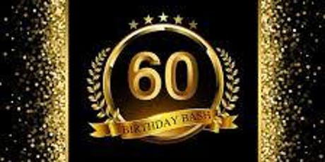 GEORGETTE'S SASSY & SENSATIONAL 60TH BIRTHDAY IN THE SUN tickets