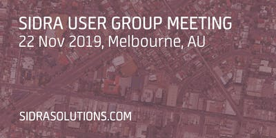 SIDRA USER GROUP MEETING // Melbourne [TE054]