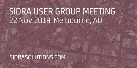 SIDRA USER GROUP MEETING // Melbourne [TE054] tickets