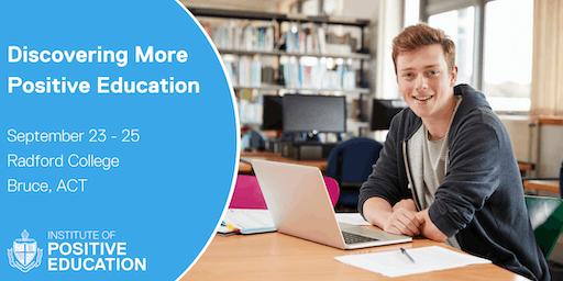 Discovering More Positive Education, Canberra (September 2019)