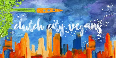 Sofa Boys Ent. & Deb's Vegan Presents: Clutch City Vegan
