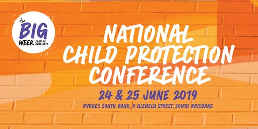 National Child Protection Conference (Students or Foster or Kinship Carers)