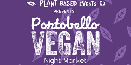 Portobello Vegan Night Market tickets