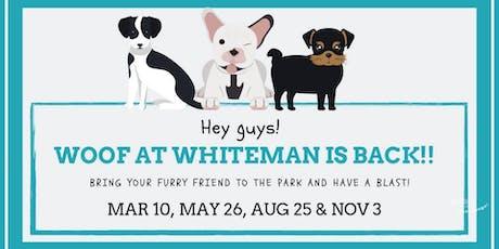 WOOF at Whiteman 2019 tickets