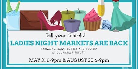 2019 Ladies Night Markets tickets