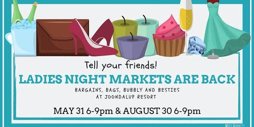 2019 Ladies Night Markets