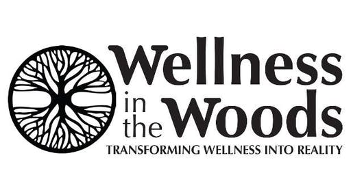 Wellness in the Woods Annual Conference-It's My Story