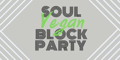 Soul Vegan Block Party