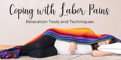 Coping With Labor Pains- September Childbirth Class