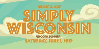 SIMPLY WISCONSIN | Uncork Summer Music & Art feat. Dead Horses