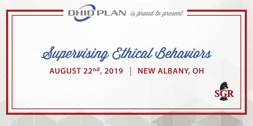 Supervising Ethical Behaviors - Live Training - New Albany, OH