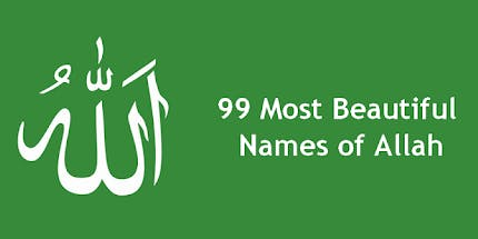 99 Most Beautiful Names of Allah, Their signification