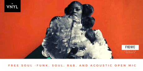 FREE SOUL: Funk, Jazz, R&B, Poetry & Acoustics Curated Open Mic tickets