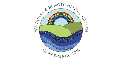 WA Rural and Remote Mental Health Conference 2019
