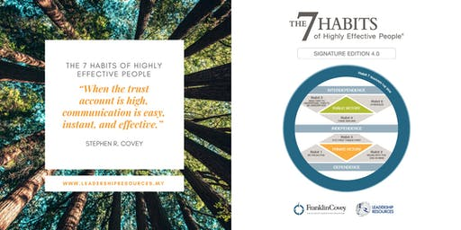 The 7 Habits Of Highly Effective People 4-6 November 2019