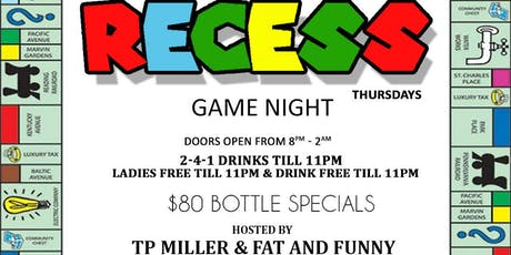 RECESS ( game night )  tickets