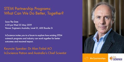 In2science STEM Partnerships Forum: What can we do better together?