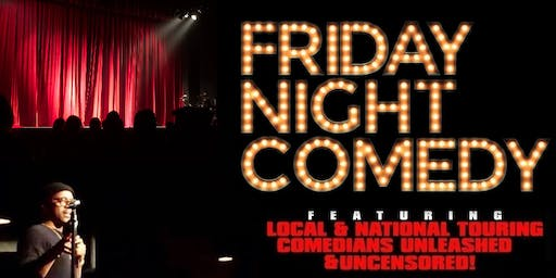 Friday Night Comedy @ 9PM