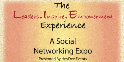 HeyDee Events Presents: The L.I.E. Experience