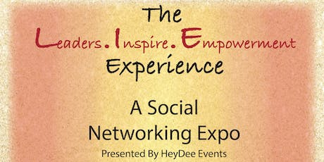HeyDee Events Presents: The L.I.E. Experience tickets