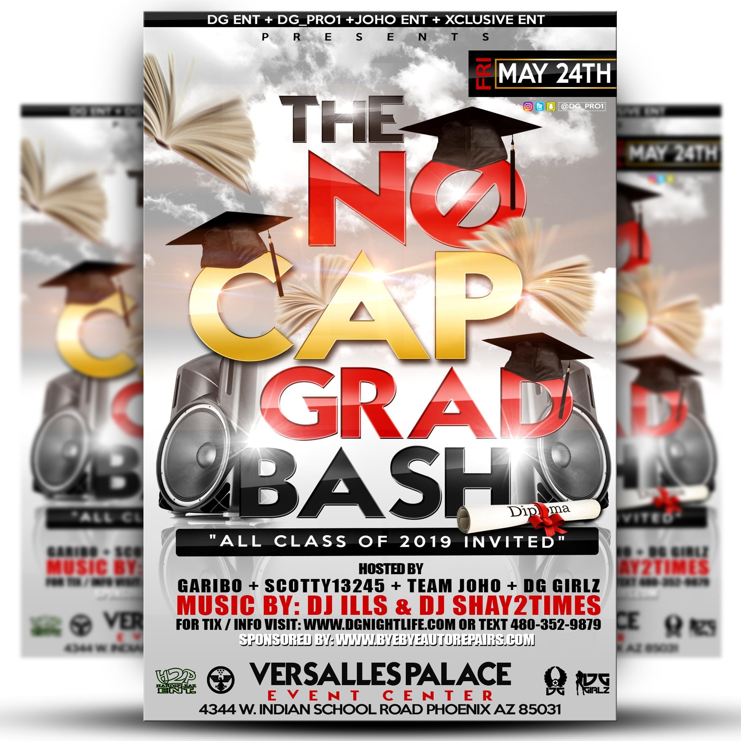 NO CAP GRAD BASH