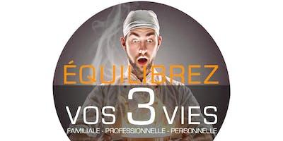 WORKHOP: EQUILIBREZ VOS 3 VIES: FAMILIALE, PROFESSIONNELLE, PERSONNELLE