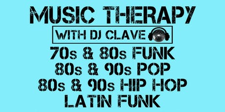 Music Therapy: 80s Pop & Latin Funk tickets