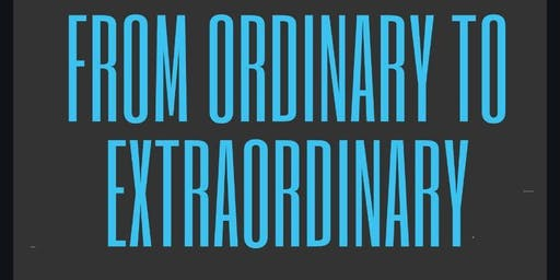 From Ordinary to Extraordinary (FOTE)
