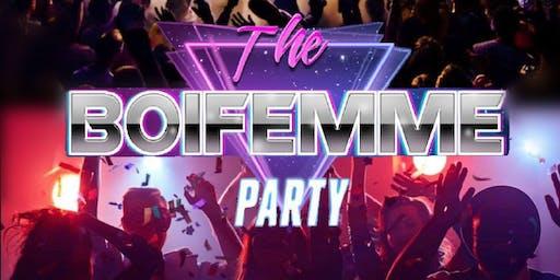 THE BOI FEMME PARTY
