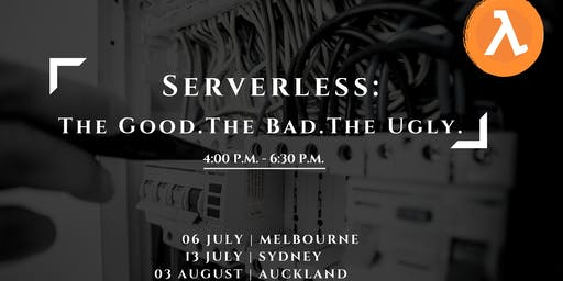 Serverless: The Good. The Bad. The Ugly.
