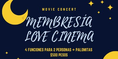 MEMBRESÍA - LOVE CINEMA