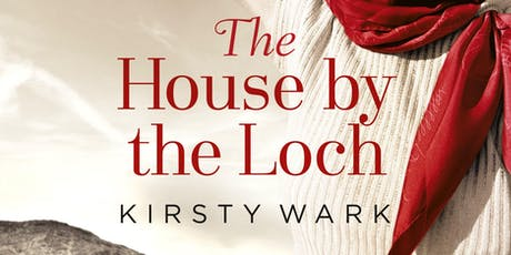 Kirsty Wark, The House by the Loch tickets