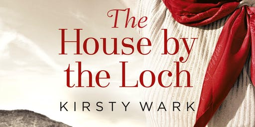 Kirsty Wark, The House by the Loch
