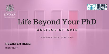 College of Arts: Life Beyond your PhD tickets