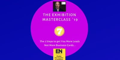 The Exhibiting Masterclass Manchester - 7 Simple Steps to Exhibition Success!