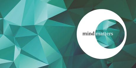 Mind Matters Initiative Research Symposium 2019 tickets