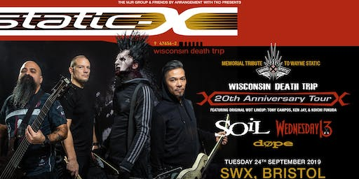 Static-X / Soil / Wednesday 13 / Dope (SWX, Bristol)