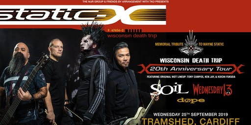 Static-X / Soil / Wednesday 13 / Dope (Tramshed, Cardiff)