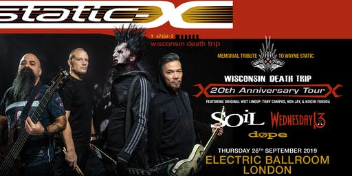 Static-X / Soil / Wednesday 13 / Dope (Electric Ballroom, London)