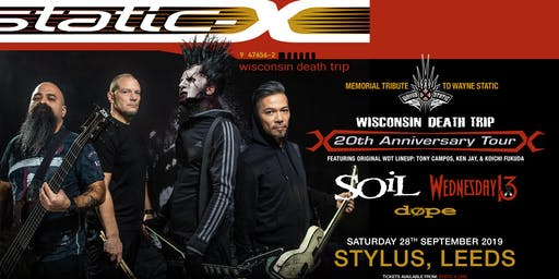 Static-X / Soil / Wednesday 13 / Dope (Stylus, Leeds)