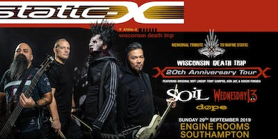 Static-X / Soil / Wednesday 13 / Dope (Engine Rooms, Southampton)