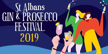 St Albans Gin & Prosecco Festival 2019 - Evening Session tickets