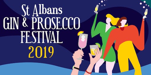 St Albans Gin & Prosecco Festival 2019 - Evening Session